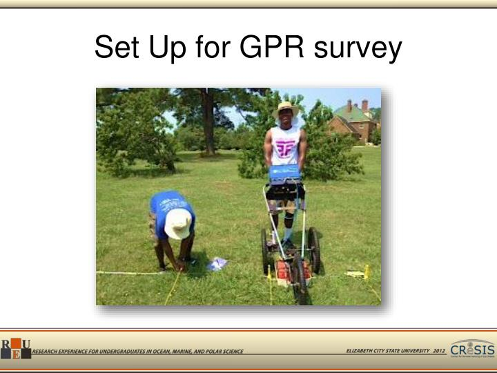Set Up for GPR survey