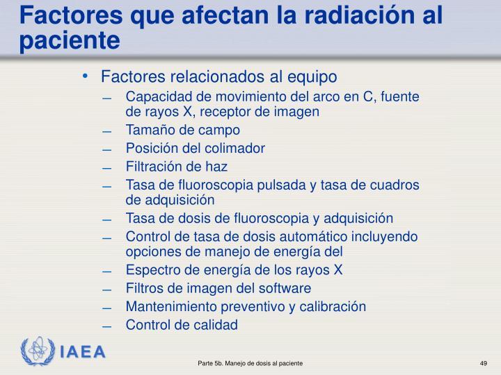 Factores que afectan la radiación al paciente