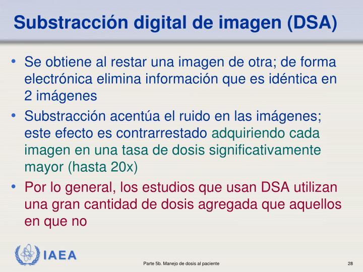 Substracción digital de imagen (DSA)
