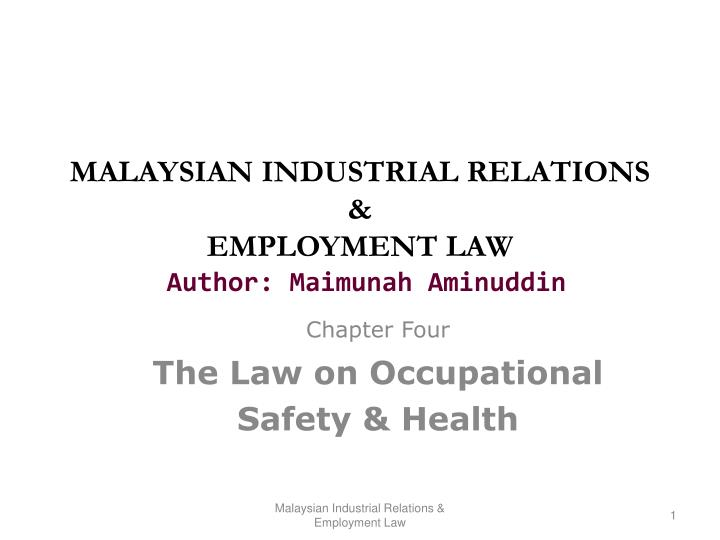 Malaysian industrial relations employment law author maimunah aminuddin