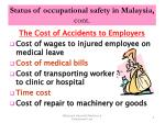 status of occupational safety in malaysia cont