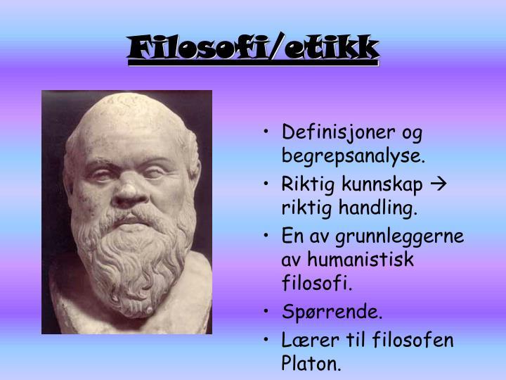 Filosofi/etikk