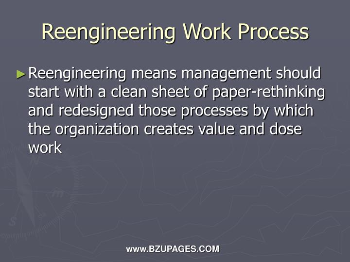 Reengineering Work Process