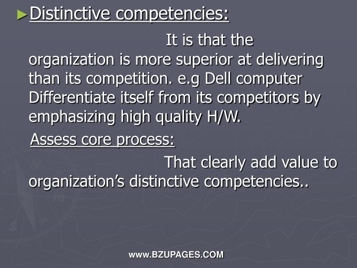 Distinctive competencies: