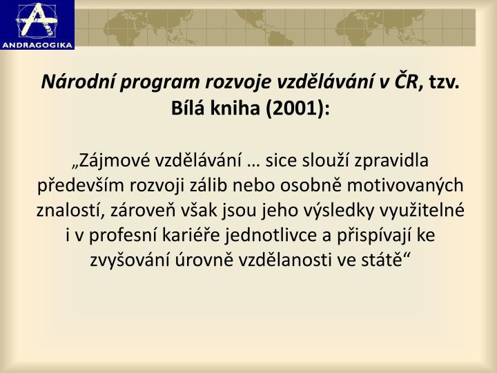 Národní program rozvoje vzdělávání vČR