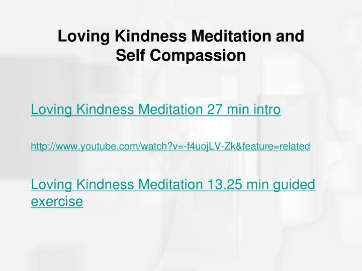 Loving Kindness Meditation and