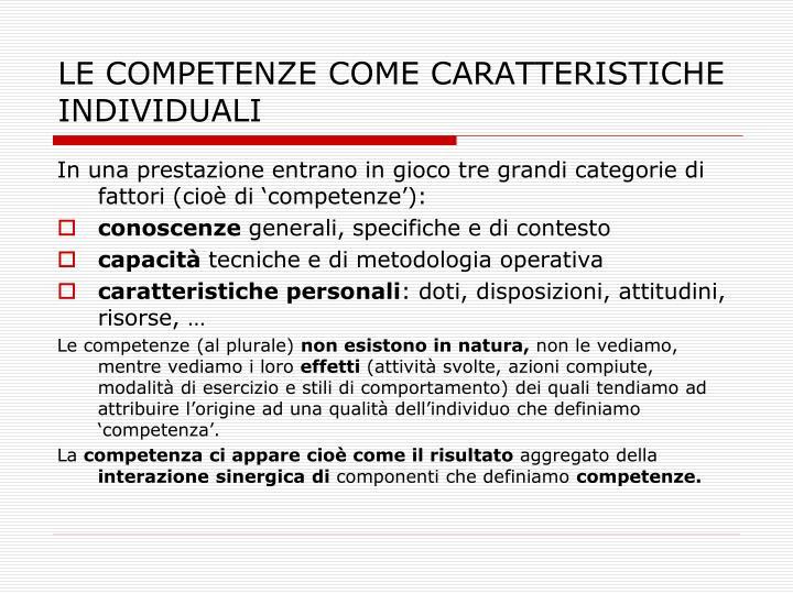 LE COMPETENZE COME CARATTERISTICHE