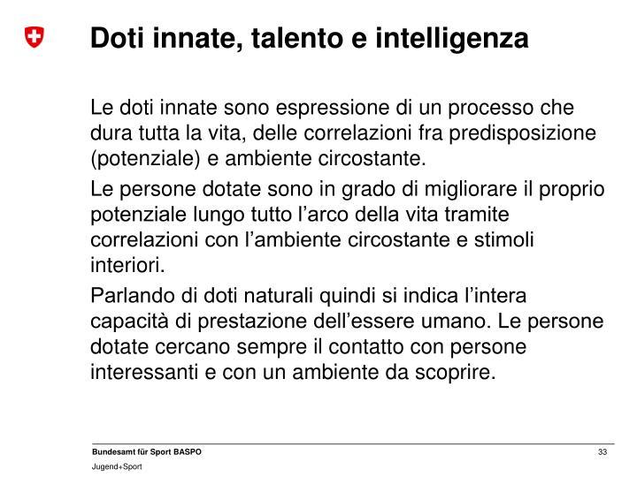 Doti innate, talento e intelligenza