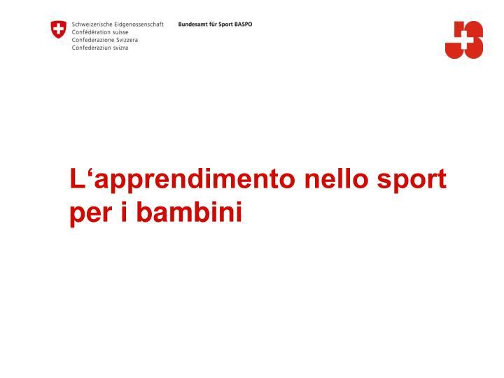 L'apprendimento nello sport per i bambini