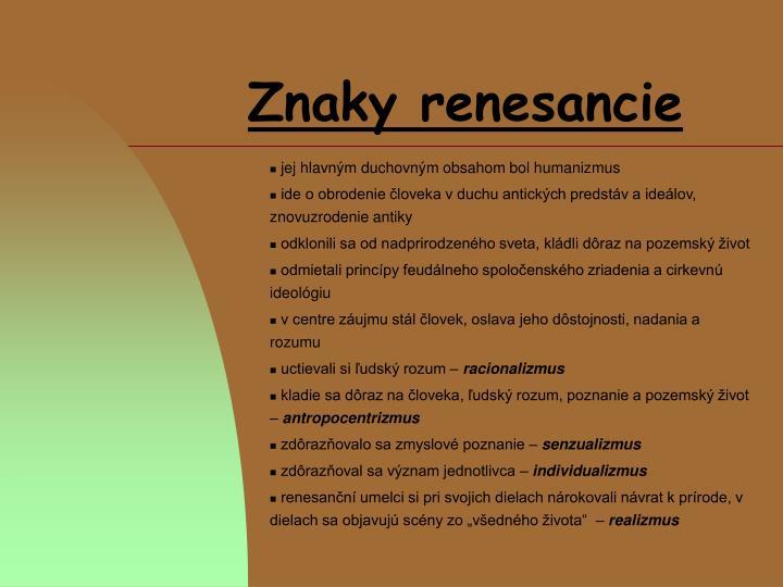 Znaky renesancie