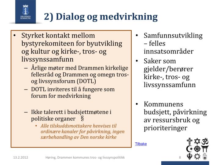 2) Dialog og medvirkning