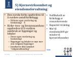 5 kjernevirksomhet og eiendomsforvaltning
