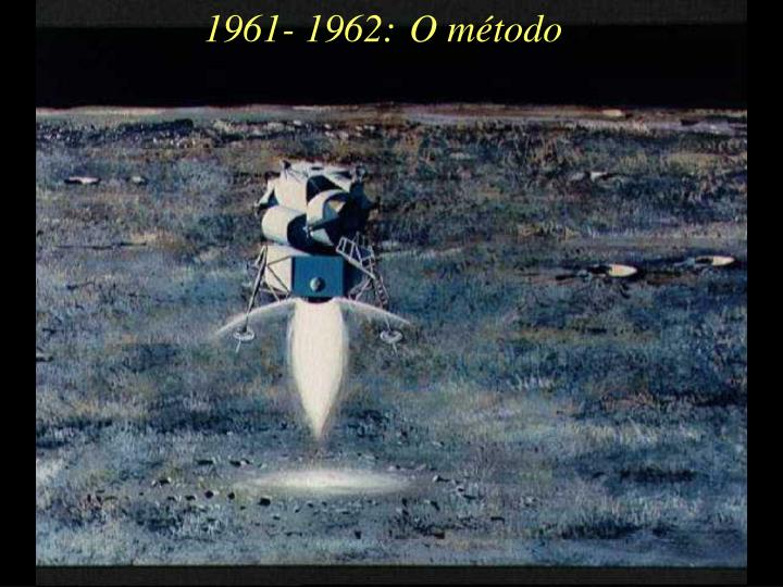 1961- 1962: