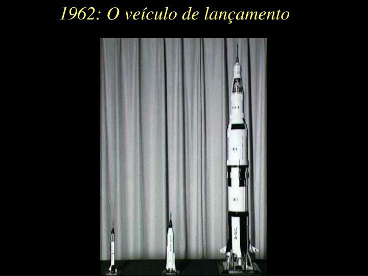 1962: