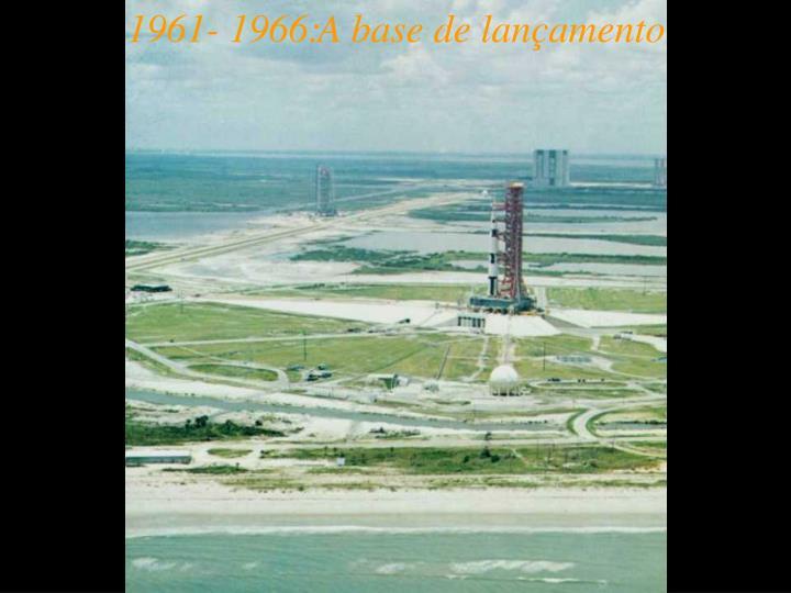 1961- 1966: