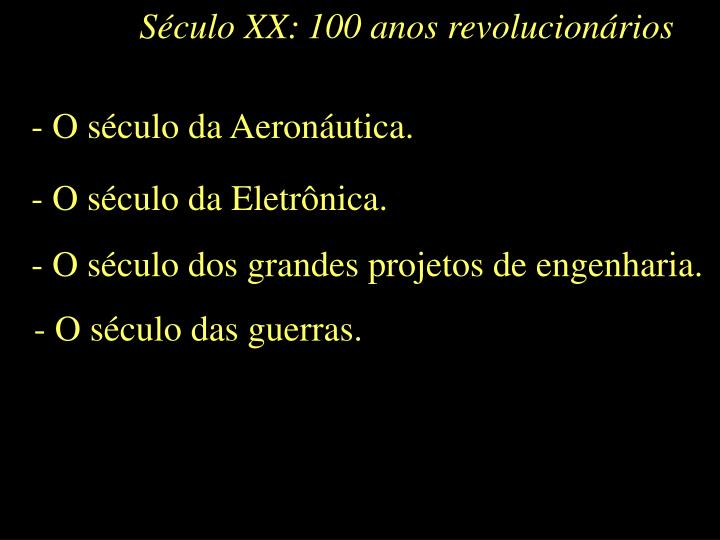 Século XX: