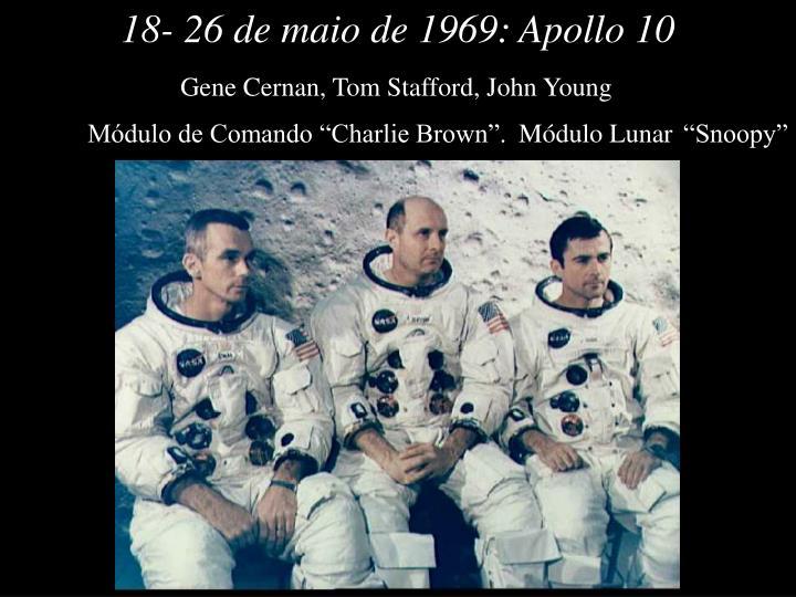 18- 26 de maio de 1969: