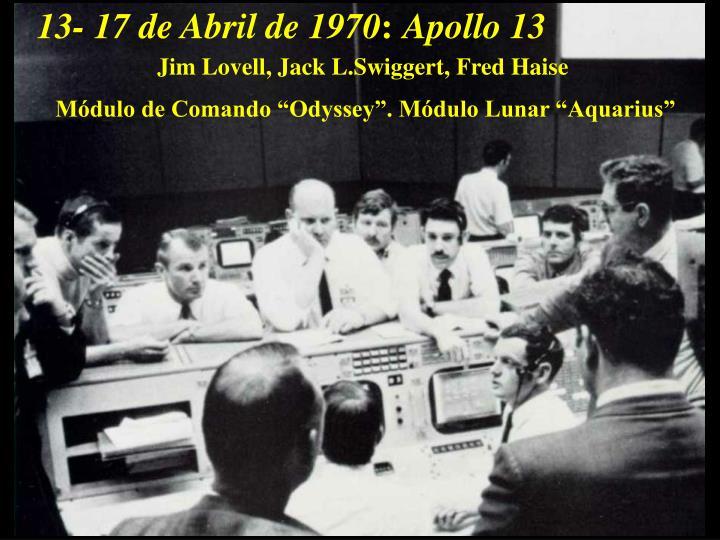 13- 17 de Abril de 1970