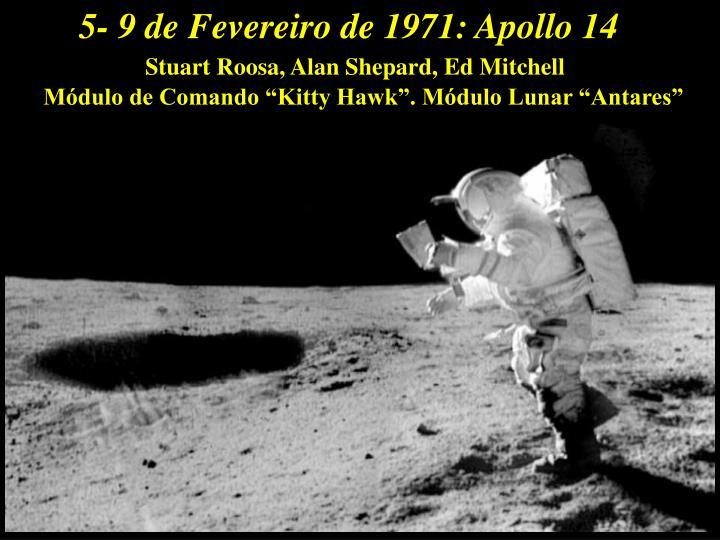 5- 9 de Fevereiro de 1971: