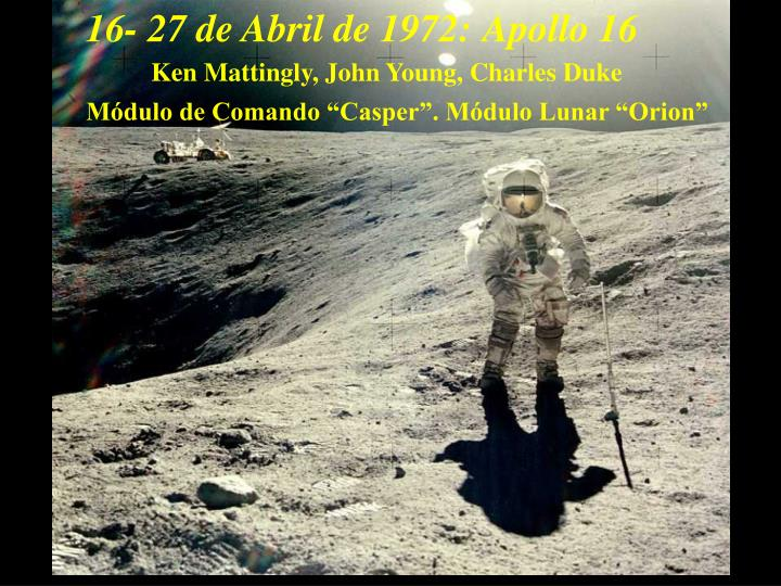 16- 27 de Abril de 1972: