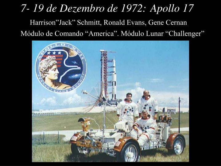 7- 19 de Dezembro de 1972:
