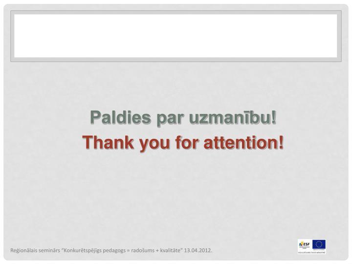 """Reģionālais seminārs """"Konkurētspējīgs pedagogs = radošums + kvalitāte"""" 13.04.2012."""