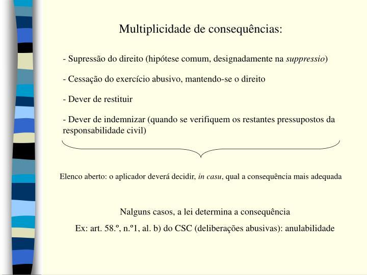 Multiplicidade de consequências: