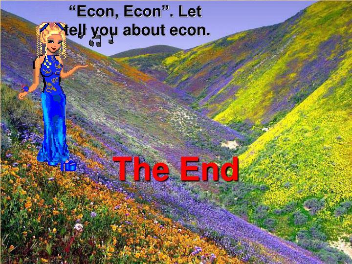 """""""Econ, Econ"""". Let"""