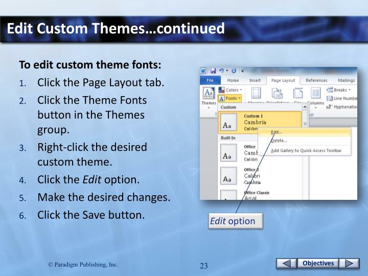 Edit Custom Themes…continued