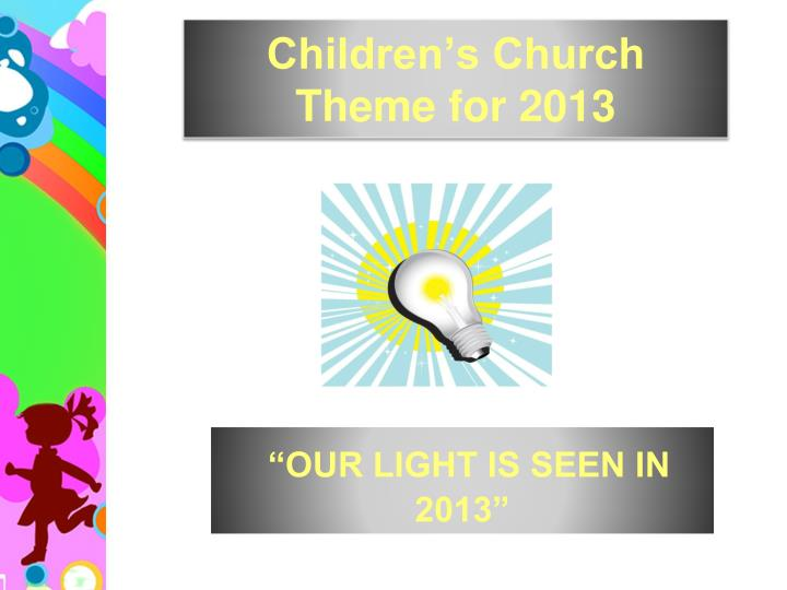 Children's Church Theme for 2013
