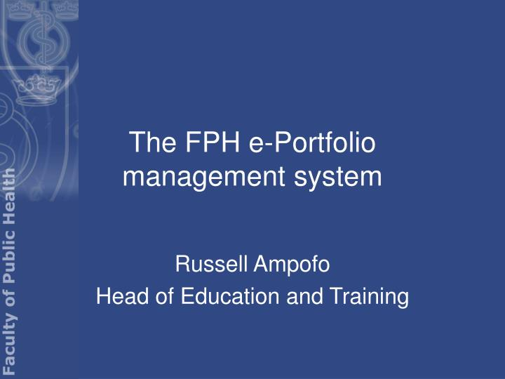 The fph e portfolio management system