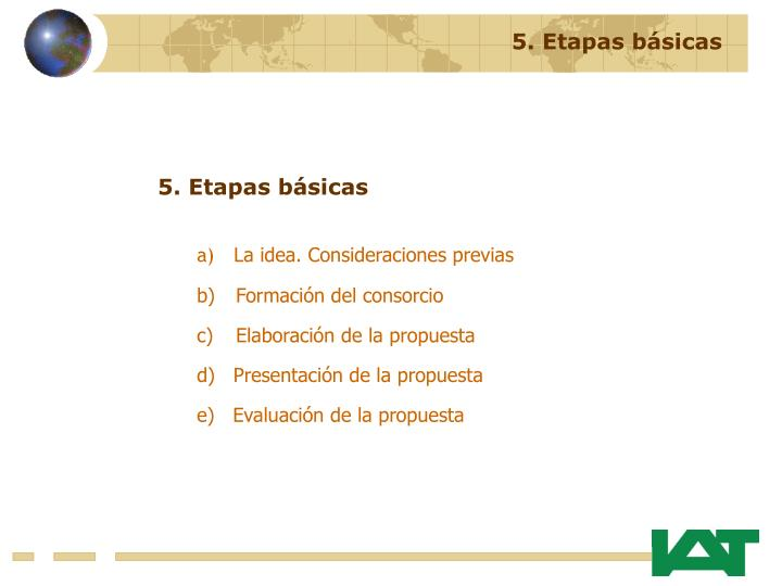 5. Etapas básicas