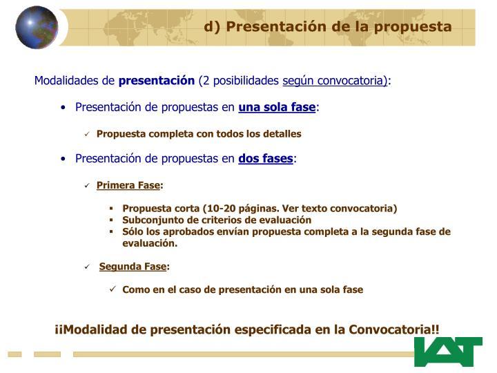 d) Presentación de la propuesta