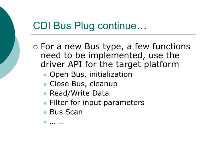 CDI Bus Plug continue…