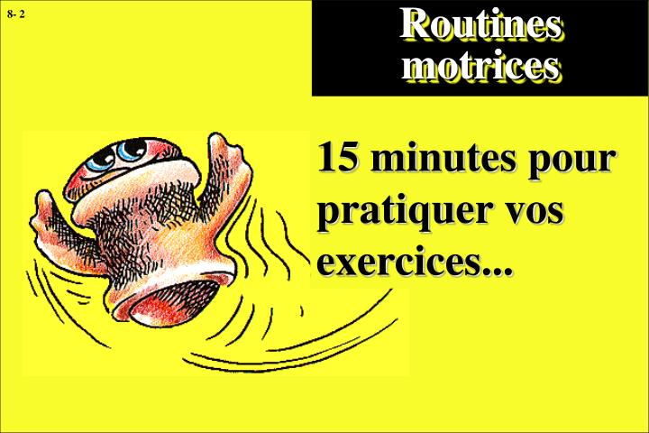Routines motrices