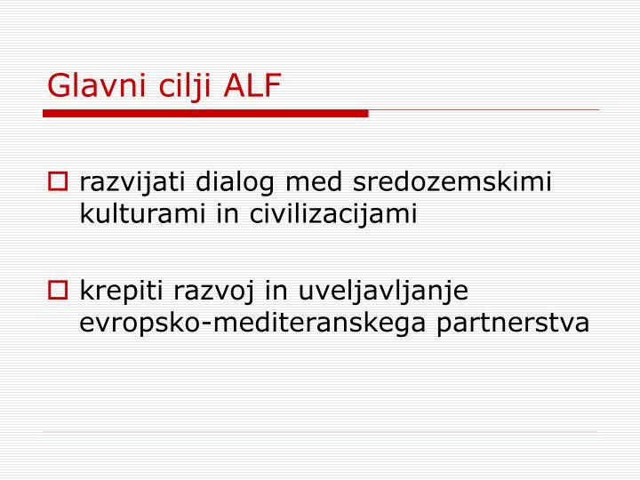 Glavni cilji ALF