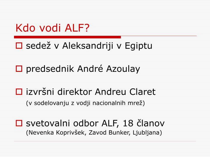 Kdo vodi ALF?