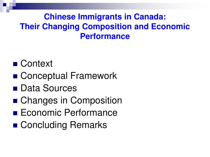 Chinese immigrants in canada their changing composition and economic performance