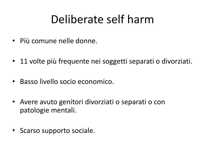 Deliberate self harm