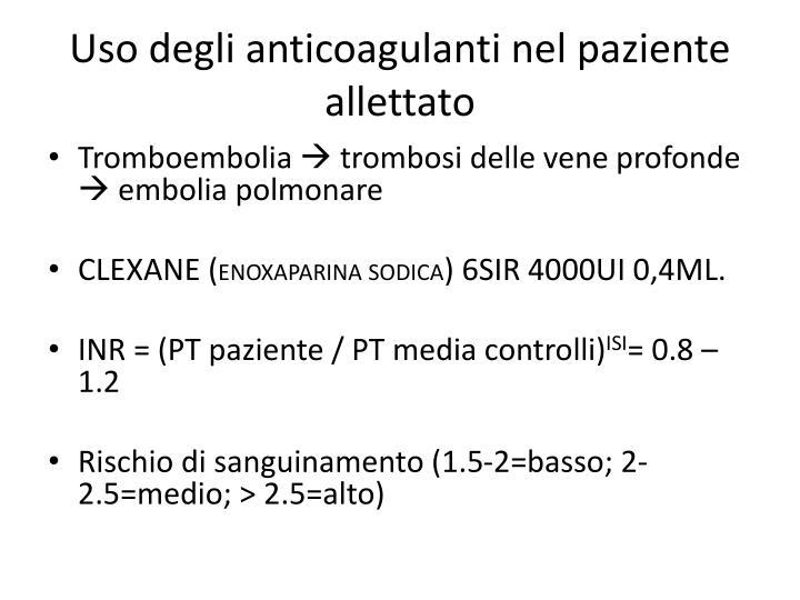 Uso degli anticoagulanti nel paziente allettato