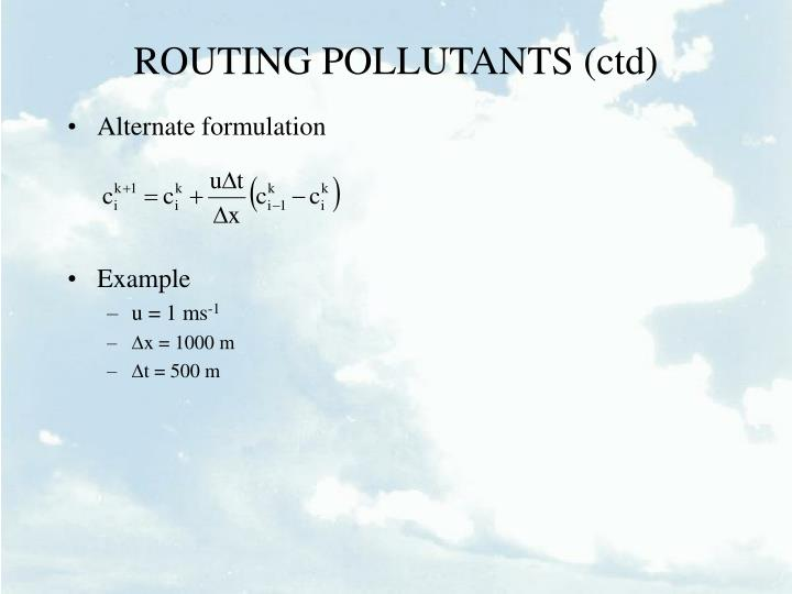 ROUTING POLLUTANTS (ctd)
