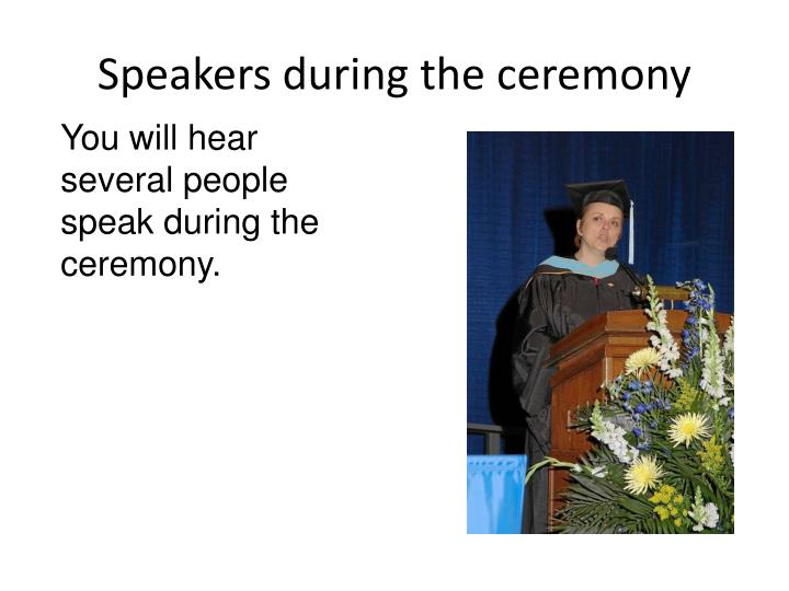 Speakers during the ceremony