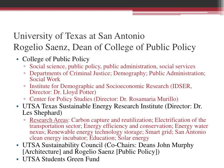 University of texas at san antonio rogelio saenz dean of college of public policy