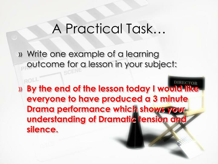 A Practical Task…