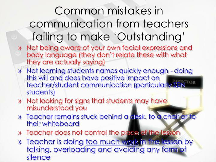 Common mistakes in communication from teachers failing to make outstanding