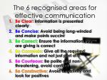 the 6 recognised areas for effective communication