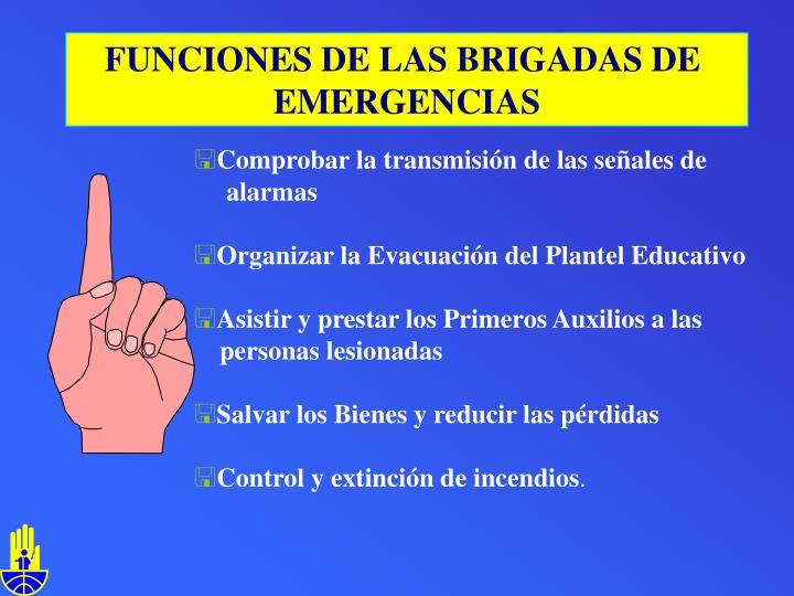 FUNCIONES DE LAS BRIGADAS DE