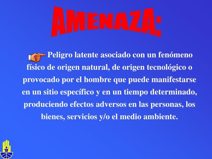 AMENAZA: