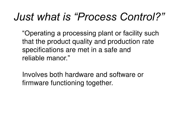 "Just what is ""Process Control?"""