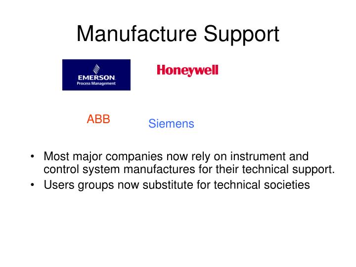 Manufacture Support